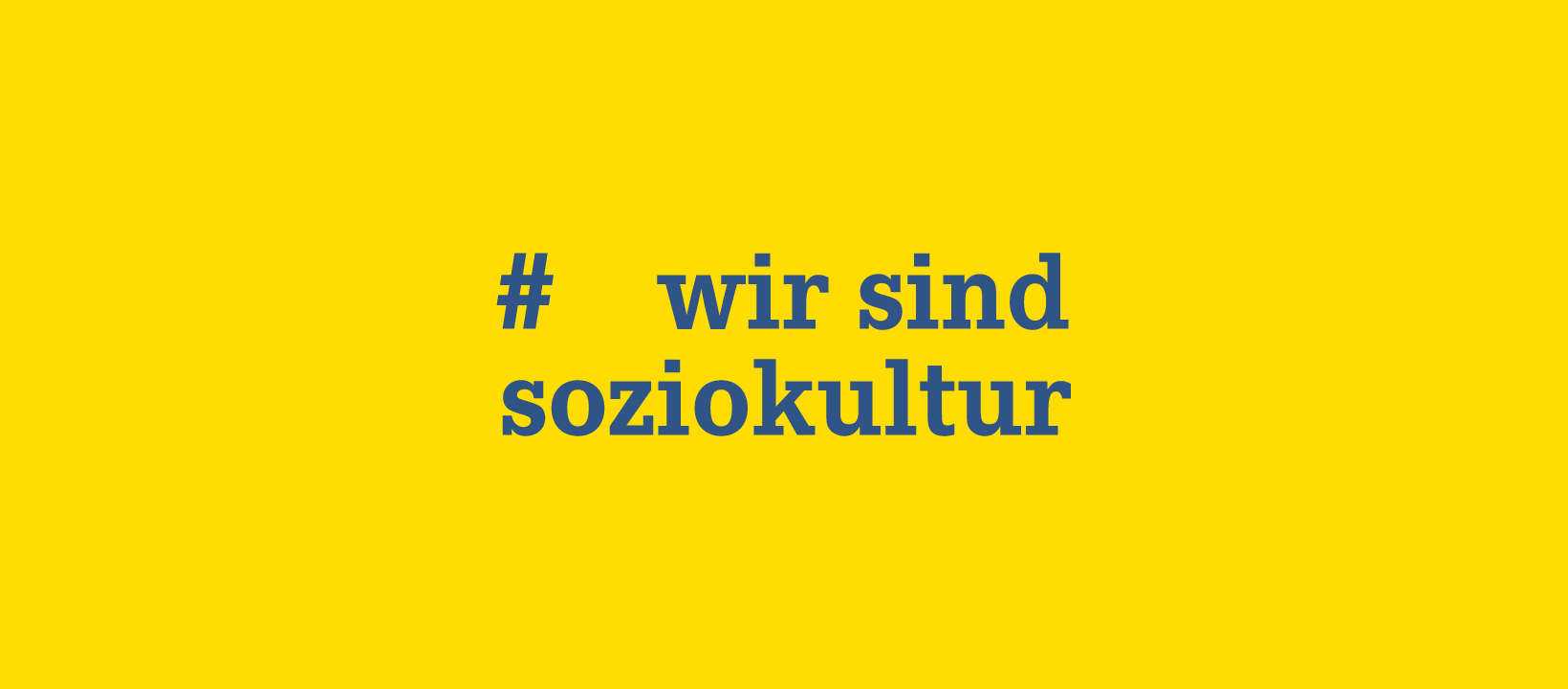 #wirsindsoziokultur